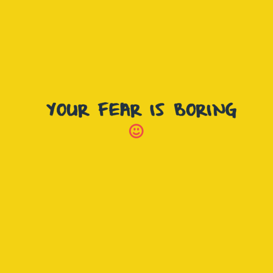 10665811_698389556909829_488796132991071130_n FEAR IS BORING